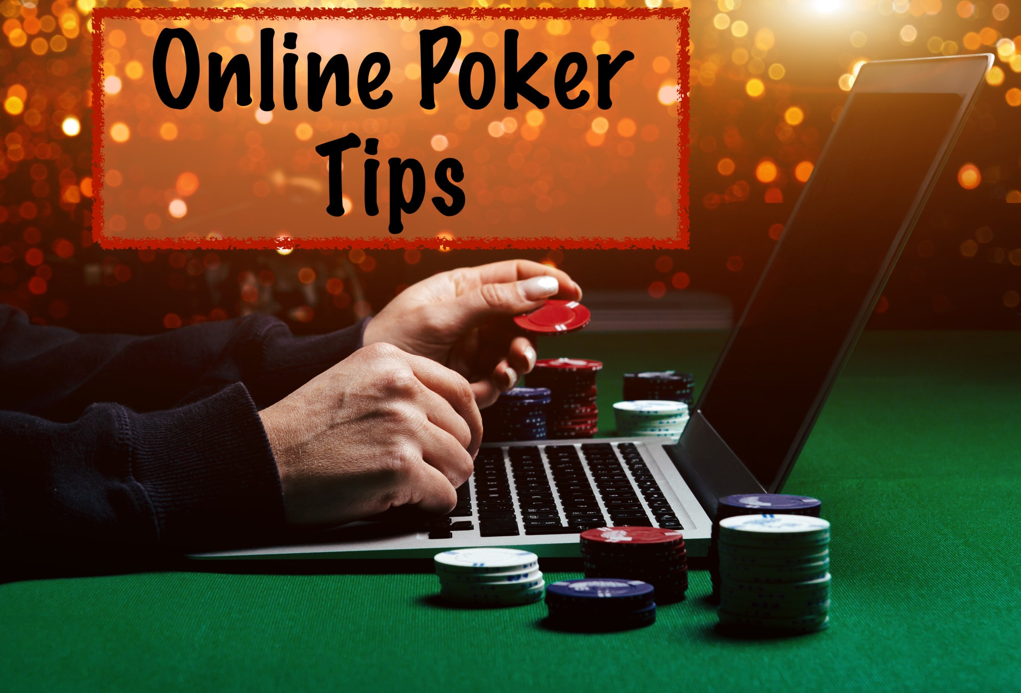 Easy Online Poker Tips